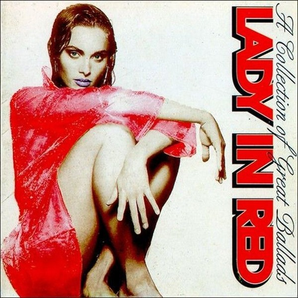 Lady In Red - A Collection Of Great Ballads